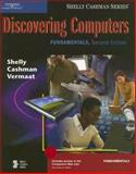 Discovering Computers : Fundamentals - Living in a Digital World, Vermaat, Misty E. and Shelly, Gary B., 0619255099