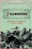 Filibuster - Obstruction and Lawmaking in the U. S. Senate, Wawro, Gregory and Schickler, Eric, 0691125090