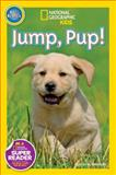 National Geographic Readers: Jump Pup!, Susan Neuman, 1426315090