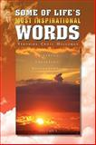 Some of Life's Most Inspirational Words, Veronika Cross Holloman, 1441545093