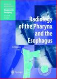 Radiology of the Pharynx and the Esophagus, , 3540415092