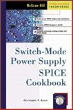 Switch-Mode Power Supply SPICE Cookbook, Basso, Christophe P., 0071375090