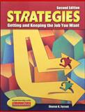 Strategies : Getting and Keeping the Job You Want, Ferrett, Sharon, 0078305098