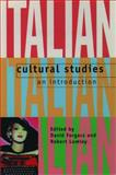 Italian Cultural Studies : An Introduction, Forgacs, David and Lumley, Robert, 0198715099
