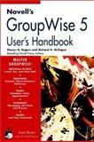 Novell's Groupwise 5 User's Handbook 9780764545092