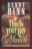 This Is Your Day for a Miracle, Benny Hinn, 0884195090