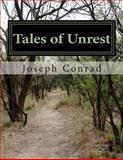 Tales of Unrest, Joseph Conrad, 1482745097