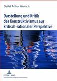 Darstellung und Kritik des Konstruktivismus aus kritisch-rationaler Perspektive : Zur Frage nach der Existenz der Realität und ihrer objektiven Erkennbarkeit, Hanisch, Detlef Arthur, 3631585098