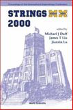 Strings 2000 : Proceedings of the International Superstrings Conference University of Michigan, USA 10-15 July 2000, , 9810245092