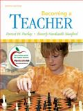 Becoming a Teacher, Parkay, Forrest W. and Stanford, Beverly Hardcastle, 0205625096