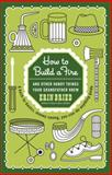 How to Build a Fire, Erin Bried, 0345525094