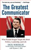 The Greatest Communicator 1st Edition