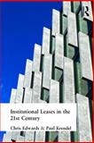 Institutional Leases in the 21st Century, Edwards, Chris and Krendel, Paul, 0728205092