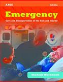 Emergency Care and Transportation of the Sick and Injured Student Workbook, American Academy of Orthopaedic Surgeons (AAOS), 1284045099
