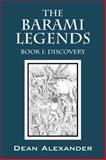 The Barami Legends - Book I, Dean Alexander, 1478705094