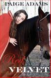 Red Velvet, Paige Adams, 1497445094