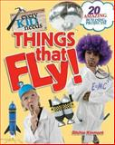 Every Kid Needs Things That Fly, Ritchie Kinmont, 1586855093