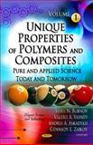Unique Properties of Polymers and Composites : Pure and Applied Science Today and Tomorrow, Bubnov, Yurii N. and Vasnev, Valerii A., 1614705097