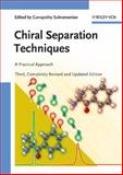 Chiral Separation Techniques : A Practical Approach, Subramanian, Ganapathy, 3527315098