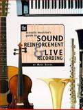 The Acoustic Musician's Guide to Sound Reinforcement and Live Recording, Sokol, Mike, 0134335090