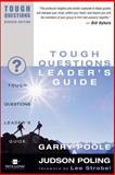 Tough Questions, Garry D. Poole and Judson Poling, 0310245095