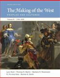 The Making of the West Vol. 2 : Peoples and Cultures, 1340-1830, Hunt, Lynn and Martin, Thomas R., 0312465092