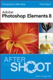 Photoshop Elements 8 after the Shoot, Mark Fitzgerald, 0470565098