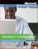 Windows 7 Configuration : Exam 70-680, Zacker and Microsoft Official Academic Course, 0470875097