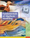 Fundamentals of Algebraic Modeling : An Introduction to Mathematical Modeling with Algebra and Statistics, Timmons, Daniel L. and Johnson, Catherine W., 0495555096