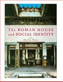 The Roman House and Social Identity, Hales, Shelley, 0521735092
