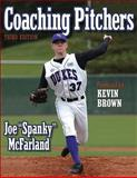 Coaching Pitchers, Joe McFarland, 0736045090