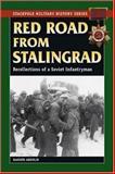 Red Road from Stalingrad, Mansur Abdulin and Artem Drabkin, 0811735095