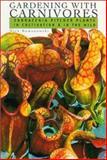 Gardening with Carnivores, Nick Romanowski, 0813025095