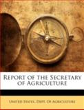 Report of the Secretary of Agriculture, , 1144825091