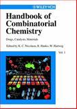Handbook of Combinatorial Chemistry : Drugs, Catalysts, Materials, K. C. Nicolaou, Rudolf Hanko, Wolfgang Hartwig, 3527305092