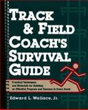 Track and Field Coach's Survival Guide 9780136165095