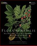 Flora Mirabilis, Catherine H. Howell, 1426205090