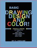 Basic Drawing Design and Color, C. J. Isoline, 1434365093
