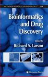 Bioinformatics and Drug Discovery, Larson, Richard S., 1617375098