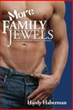 More Family Jewels, Hardy Haberman, 1934625094