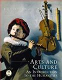 Arts and Culture : An Introduction to the Humanities, DiYanni, Robert and Benton, Janetta Rebold, 0130975095