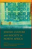 Jewish Culture and Society in North Africa, , 0253355095