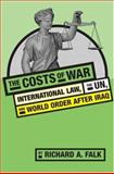 The Costs of War, Richard Falk and Richard A. Falk, 0415955092