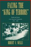 Facing the 'King of Terrors' 9780521025096