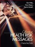 Effective Health Risk Messages 9780761915096