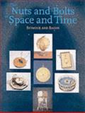 The Nuts and Bolts of Space and Time, Bacon, Dennis Henry and Seymour, Percy, 0856675091