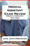 Medical Assistant Exam Review, Jane John-Nwankwo, 1495435091