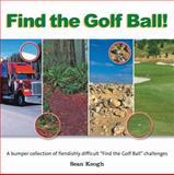 Find the Golf Ball!, Sean Keogh, 1554075092