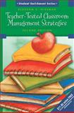 Teacher-Tested Classroom Management Strategies, Nissman, Blossom S, 0131715097