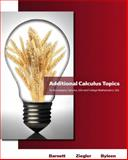 Additional Calculus Topics for Calculus for Business, Economics, Life Sciences and Social Sciences, Barnett, Raymond A. and Ziegler, Michael R., 0321655095